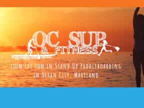 OC SUP Fitness Ocean City MD