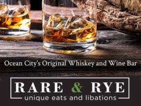 Rare & Rye Whiskey & Wine Bar in Ocean City MD